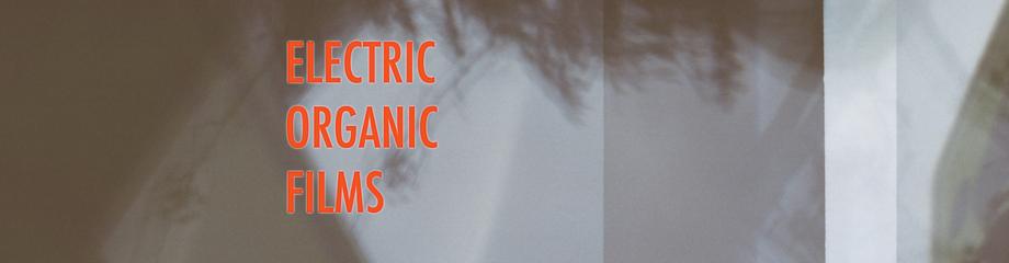 Electric Organic Films
